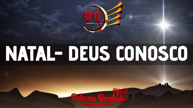 NATAL - DEUS CONOSCO