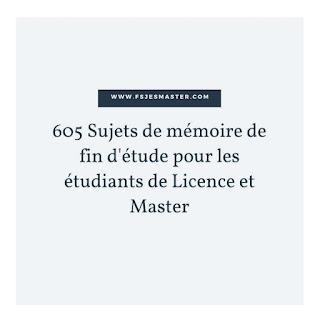 605 Sujets de mémoire de fin d'étude pour les étudiants de Licence et Master