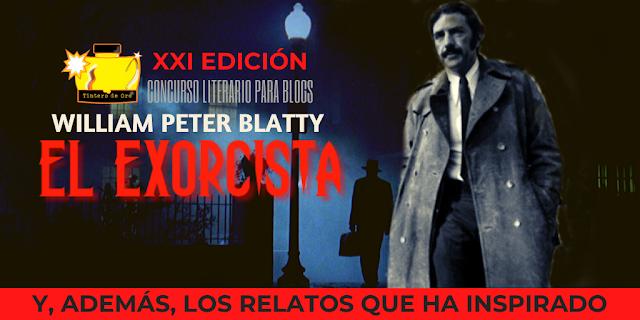 """""""COMUNIDAD DE ESCRITORES"""", """"EL TINTERO DE ORO"""", """"CONCURSOS LITERARIOS"""", """"BLOG DE RELATOS"""", """"BLOGS DE RELATOS"""", """"AUTOPUBLICACION"""", """"RELATOS"""", """"PROMOCIONA TU BLOG"""", """"ANTOLOGÍA DE RELATOS"""", """"PREMIOS LITERARIOS"""", """"REVISTA LITERARIA DIGITAL"""", """"MICRORRELATOS"""", """"BLOGS DE ESCRITORES"""", """"BLOG DE RELATOS BREVES"""", """"RETO CREATIVO"""", """"PUBLICA TU RELATO GRATIS"""", """"TALLER DE RELATOS"""", """"COMO MEJORO MI RELATO"""", """"WILLIAM PETER BLATTY"""", """"GROUCHO MARX"""", """"EL EXORCISTA"""", """"CONCURSO DE RELATOS DE TERROR"""", """"VIDA DE WILLIAM PETER BLATTY"""", """"RELATOS DE TERROR"""""""