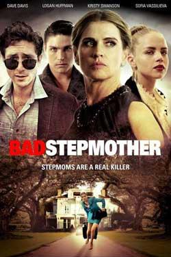 Bad Stepmother (2018)