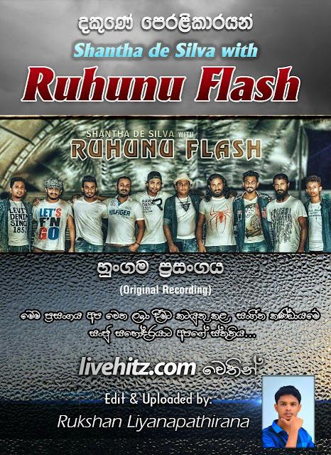 RUHUNU FLASH LIVE IN HUNGAMA 2017-09-09