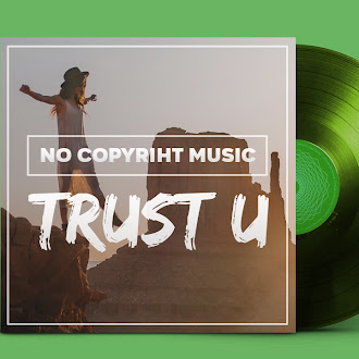 NO COPYRIGHT MUSIC: Helkimer - Trust U