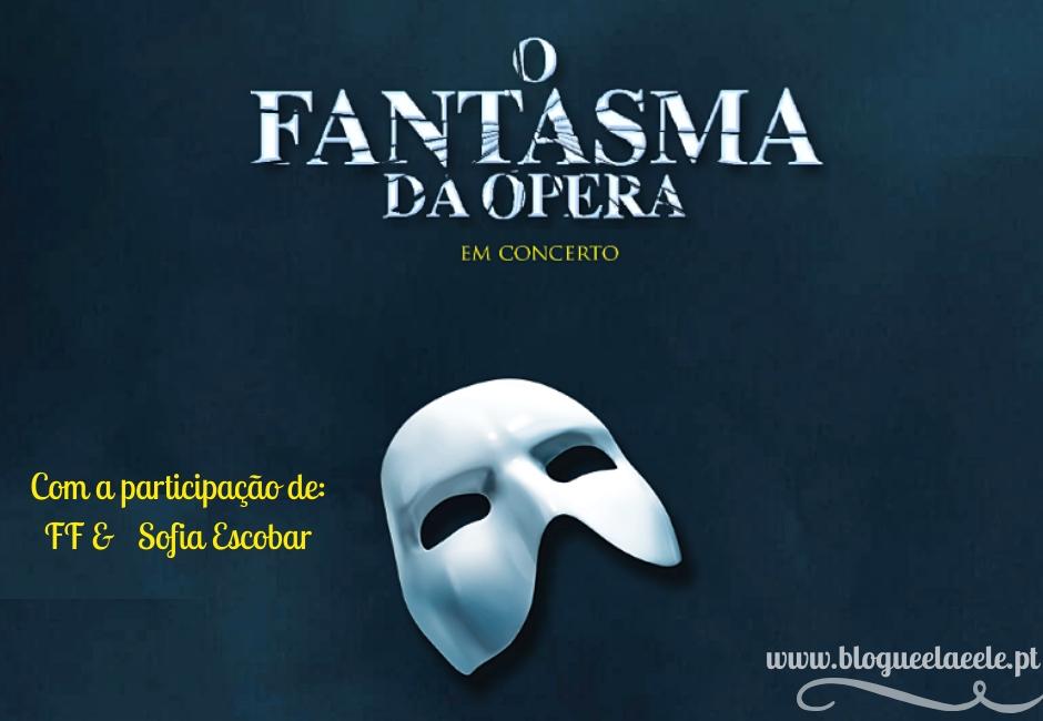 O fantasma da ópera + concerto + musical + campo pequeno + lisboa + portugal + blogue português de casal + blogue ela e ele + ele e ela + pedro e telma
