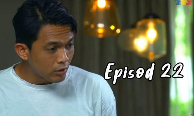Drama Sabarlah Duhai Hati Episod 22 Full