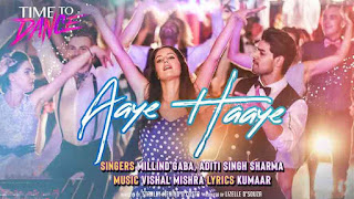 Millind Gaba, Vishal Mishra & Aditi Singh Sharma - Aaye Haaye Song LyricsTuneful