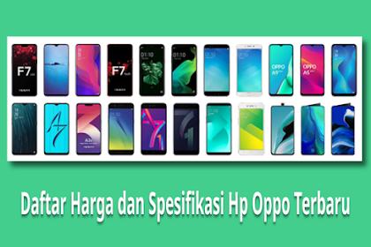 Daftar Harga dan Spesifikasi Hp Oppo Terbaru 2020