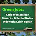 Green Jobs: Karir Menjanjikan Generasi Milenial Untuk Indonesia Lebih Bersih