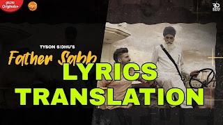 Father Saab Lyrics Meaning/Translation in Hindi – Khasa Aala Chahar