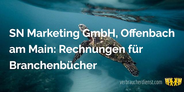 Titel: SN Marketing GmbH, Offenbach am Main: Rechnungen für Branchenbücher