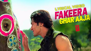 Fakeera Ghar Aaja Song Full Lyrics Junglee - JUBIN NAUTIYAL