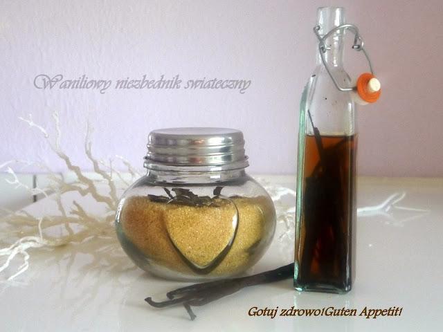 Domowy cukier waniliowy i esencja waniliowa. Świąteczny niezbędnik - Czytaj więcej »