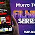FILMES E SERIES NOVO APLICATIVO ATUALIZADO
