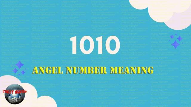 Angel number 1010,ý nghĩa thiên thần số 1010
