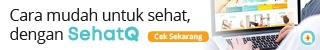 SehatQ.com Asisten Kesehatan Keluarga Masa Kini