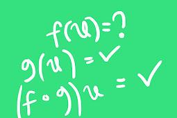 Cara mencari f(x) jika diketahui g(x) dan (fog)(x) dengan contoh soal dan penjelasan