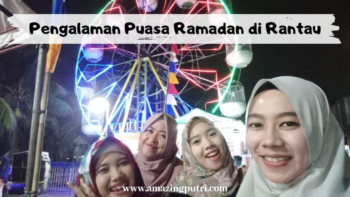 Pengalaman Puasa Ramadan di Rantau