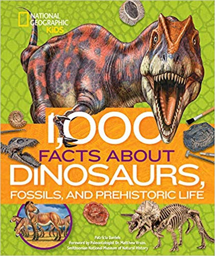 1,000 Facts About Dinosaurs, Fossils and Prehistoric Life