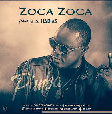 DOWNLOAD MP3 : Zoca Zoca Feat. Dj Habias - Pimba [AFRO HOUSE]