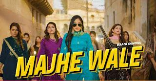 Bani Sandhu - Majhe Wale Video Song Lyrics