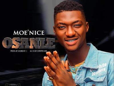 DOWNLOAD MP3: Moe'nice - Osanle
