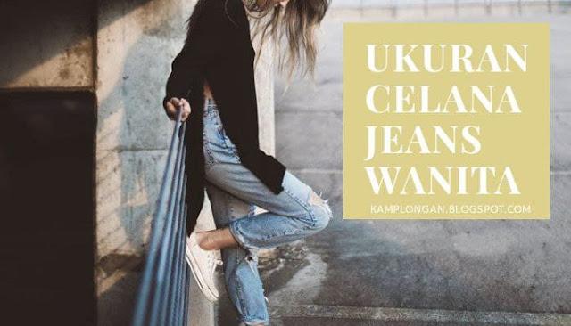 Ukuran Celana Jeans Wanita Berdasarkan Berat Badan