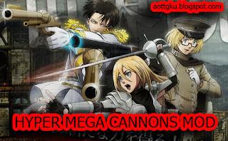 Download Mod HyperMegaCannon AOTTG