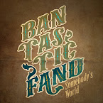 BANTASTIC FAND - Somebody's world