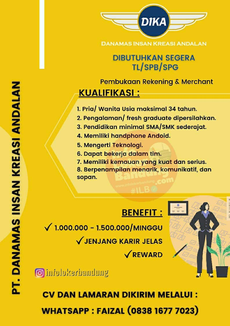 Lowongan Kerja PT. Dika Bandung Mei 2021