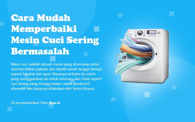 Cara Mudah Memperbaiki Mesin Cuci Sering Bermasalah