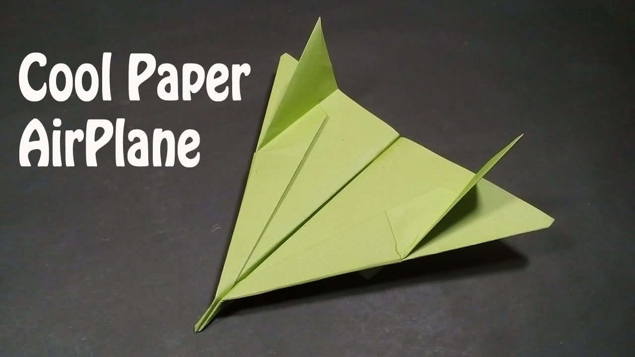 Easy Paper Origami How To Make A Cool Paper Airplane Easy Best