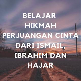 perjuangan cinta Ibrahim Ismail hajar