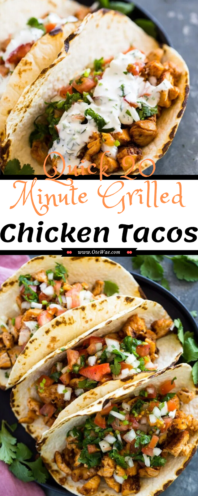 Quick 20 Minute Grilled Chicken Tacos