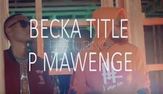 Audio Becka Title ft P mawenge - Zungusha mp3 Download