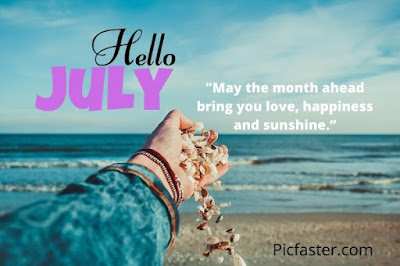 Cool Hello July Images And Quotes Free Download 2020