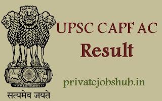 UPSC CAPF AC Result