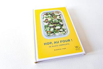 Lundi Librairie : Hop, au four ! 75 plats complets - Rukmini Iyer - En cadeau trois recettes à découvrir et à déguster