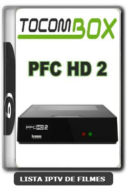 Tocombox PFC HD 2 Nova Atualização SKS 107.3w Anik G1 ON V1.058 - 30-12-2019