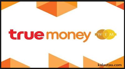 kalautau.com - True Money Transaksi Era Modern
