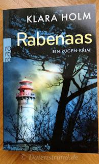 Klara Holm: Rabenaas - Ein Rügen-Krimi