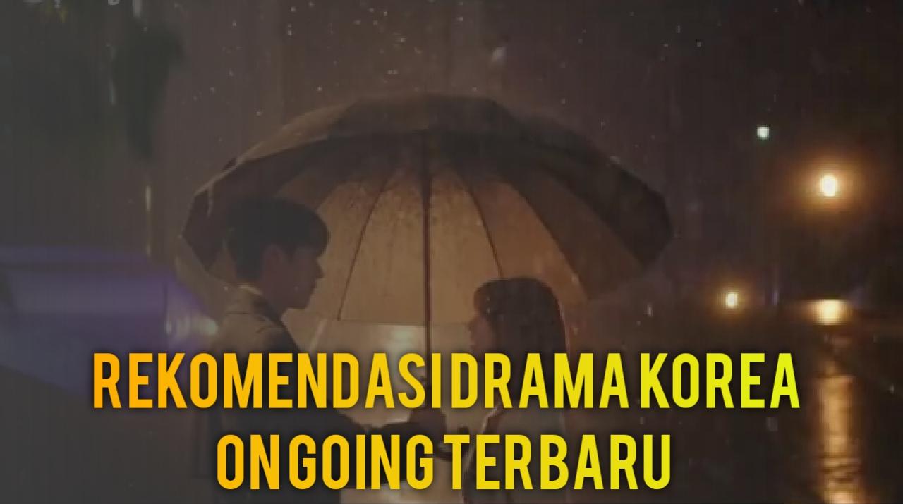 Rekomendasi Drama Korea terbaru bergenre romance yang wajib ditonton