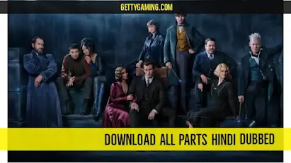Filmyzilla - Fantastic Beasts all Parts Download Hindi Dubbed Review