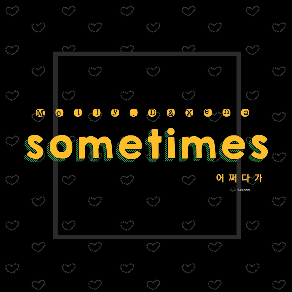 [Single] Molly.D, Xena – Sometimes