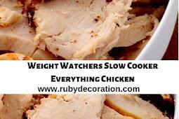 Weight Watchers Slow Cooker Everything Chicken