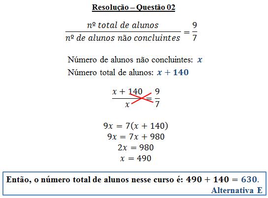 Questão 02 - Razão e proporção