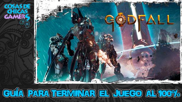 Guía de Godfall para completar el juego al 100%