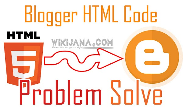 Blogger এ যখন HTML কোড কাজ না করে তখন কি করতে হয়।