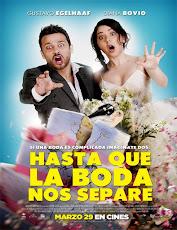 pelicula Hasta que la boda nos separe (2018)
