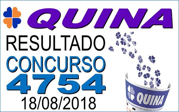 Resultado da Quina concurso 4754 de 18/08/2018 (Imagem: Informe Notícias)