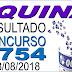 Resultado da Quina concurso 4754 (18/08/2018)