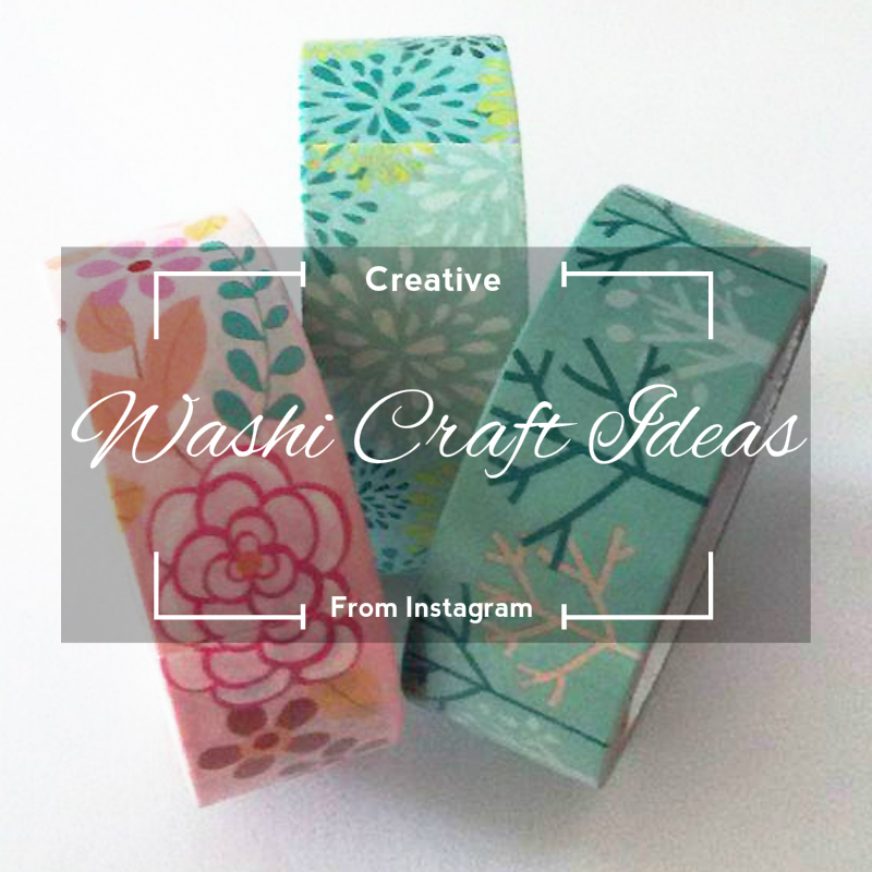 Creative Washi Craft Ideas From Instagram Frugal Family Fair
